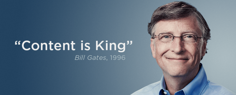 Content is King – Bill Gates